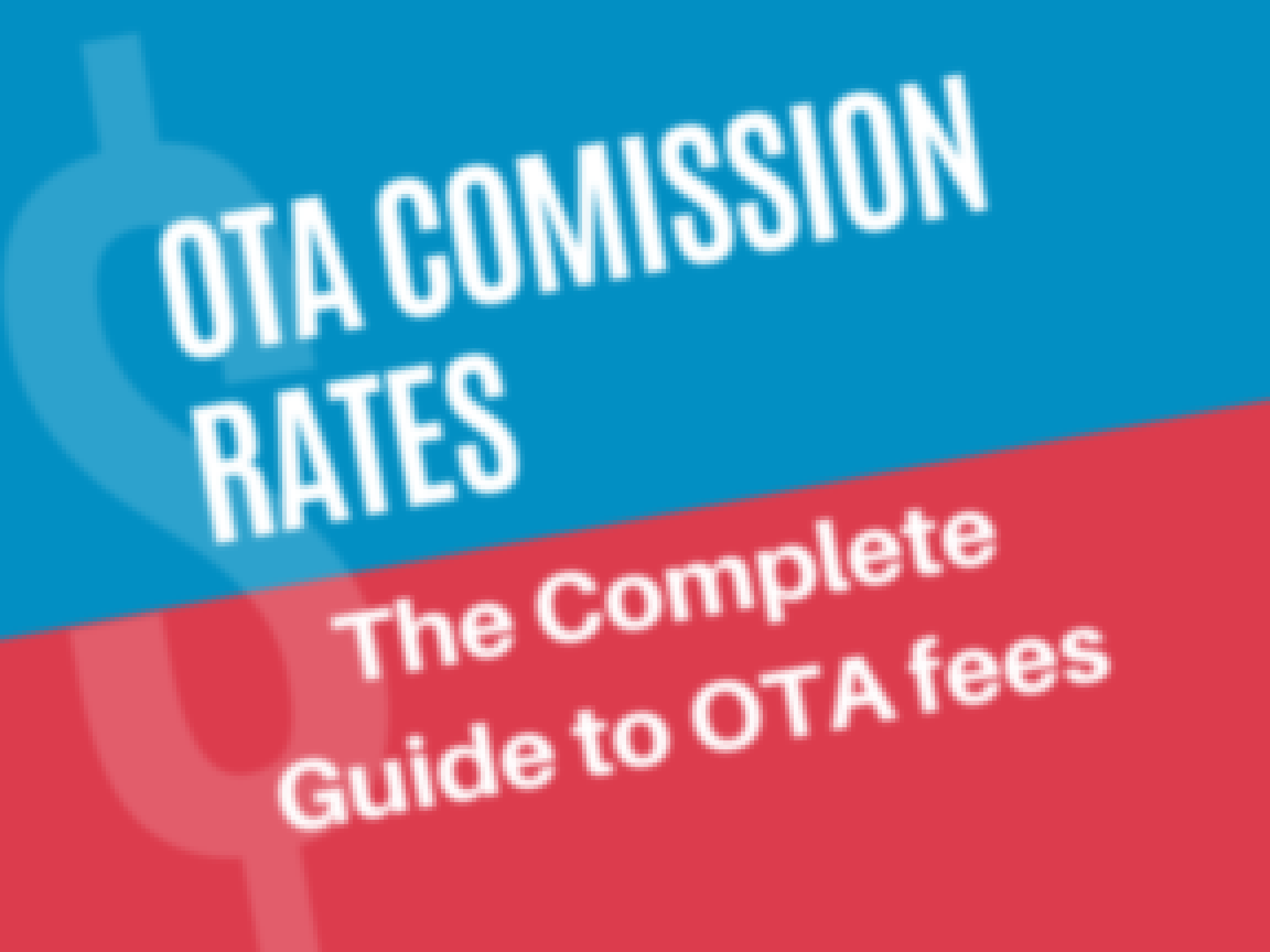 The complete guide to OTA commission fees banner